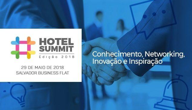 Hotel Summit 2018: Evento que reúne Marketing Digital e Hotelaria acontece em Salvador pela primeira vez