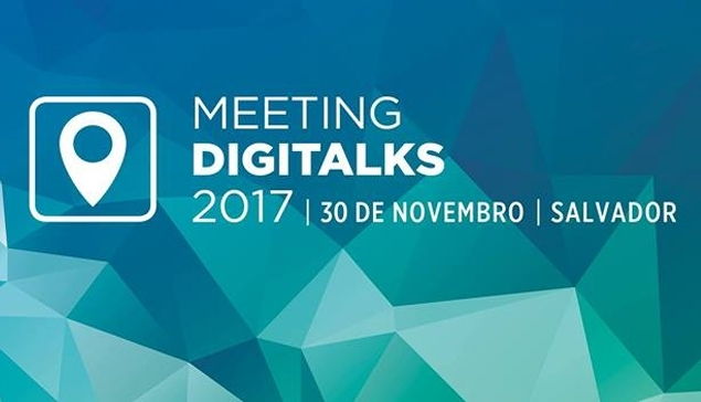 Meeting Digitalks Salvador 2017