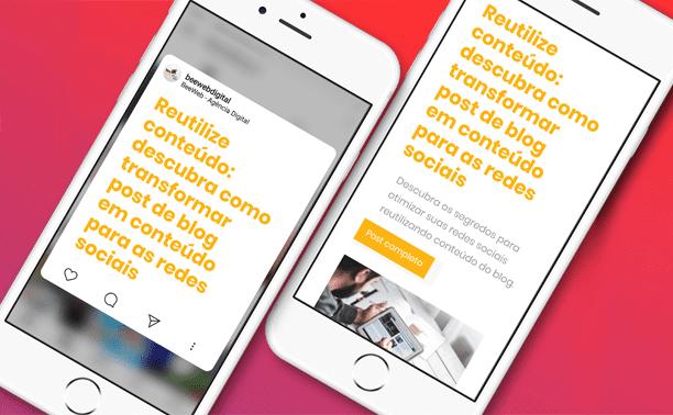 Reutilize conteúdo: descubra como transformar post de blog em conteúdo para as redes sociais